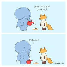 Patience is not the ability to wait but the ability to keep a good attitude while waiting. Patience, Make You Smile, Are You Happy, Funny Pigs, Good Things Take Time, Good Attitude, The Little Prince, Cute Comics, Freundlich