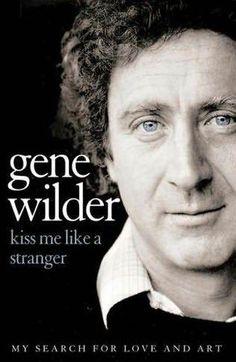 Gene Wilder, so bewitching