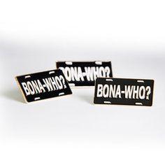 2014 Bona-Who? Pin