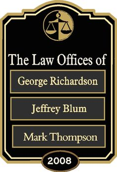 A10510 -  Law Office Sign with Changeable Nameplates