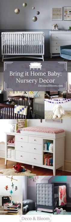 Bring it Home Baby: Nursery Decor - From the Home Decor Discovery Community at www.DecoandBloom.com