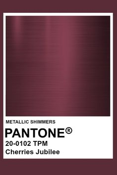 Cherries Jubilee #Metallic #Pantone #Color