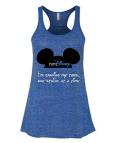runDisney Inspired Earning My Ears Flowy Tank Disney 5k, Disney Races, Disney Shirts, Disney Half Marathon, Disney Princess Half Marathon, Disney Running Outfits, Half Marathon Shirts, Run Disney Costumes, Just Run