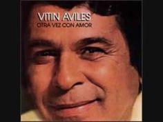 Vitín Avilés        --------------------------------------------------------------------------------     Cantante y Compositor     Nombre verdadero : Víctor Manuel Avilés Rojas     Fecha de nacimiento : 30 de septiembre de 1924     Lugar: Barrio San Silvestre, Mayagüez , Puerto Rico     Falleció el 1ro. de enero de 2004 en Manhattan, Nueva York ...