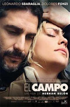 El campo (2011) un film de Hernan Belon avec Dolores Fonzi et Leonardo Sbaraglia. Telechargement, VOD, cinéma, TV, DVD.