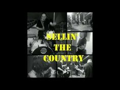 # - Sellin' the Country