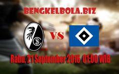 Prediksi SC Freiburg vs Hamburger SV 21 September 2016