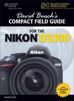 David Busch's Compact Field Guide for the Nikon D5300 (David Busch's Compact Field Guides) by David D. Busch http://www.amazon.com/dp/1305259114/ref=cm_sw_r_pi_dp_CDwOvb1AMJVWR