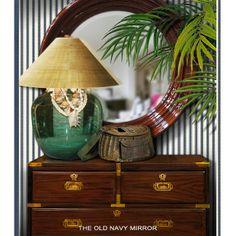 Tropical-chic Design...Old Navy Mirror...Stuart Membery
