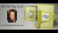 Fancy Handmade Cards Two for Thursday ~ Pull Tab Flap card videos – Dawn's Stamping Thoughts Slider Cards, Flip Cards, Fun Fold Cards, Pop Up Cards, Folded Cards, 3d Cards, Baby Cards, Card Making Tutorials, Card Making Techniques