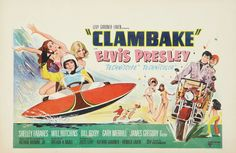 Elvis Presley movie posters | ... on Wheels: 1967 Elvis Presley Clambake Belgian Movie Poster