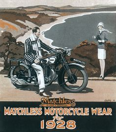 Matchless Motorcycle wear for 1928 During the late 1920s, Matchless developed a deep know-how in leather clothing