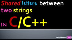Find Shared Letters Between Two Strings in C/C++
