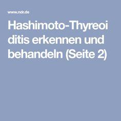 Hashimoto-Thyreoiditis erkennen und behandeln (Seite 2)