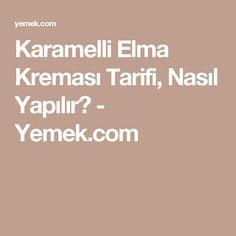 Karamelli Elma Kreması Tarifi, Nasıl Yapılır? - Yemek.com