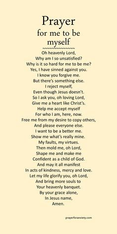 Prayer for me to be myself life quotes quotes quote life inspirational quotes prayer quotes and sayings life pic life pics Prayer Scriptures, Bible Prayers, Faith Prayer, Bible Verses Quotes, Faith Quotes, Prayer Prayer, Grateful Prayer, Quotes On Prayer, Catholic Prayers Daily