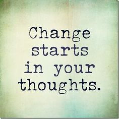transformation tuesday  Transformation Tuesday starts with your Thoughts