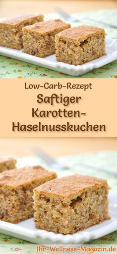 Juicy low carb carrot and hazelnut cake - recipe without zuc .- Saftiger Low Carb Karotten-Haselnusskuchen – Rezept ohne Zucker Recipe for Low Carb Carrot Hazelnut Cake: The low-carb, low-calorie cake is prepared without sugar and corn flour … - Paleo Dessert, Healthy Dessert Recipes, Baking Recipes, Cake Recipes, Jello Recipes, Dessert Food, Brunch Recipes, Diet Recipes, Vegetarian Recipes