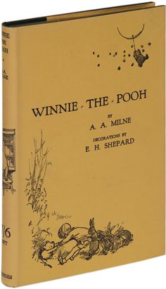 The Winnie the Pooh first edition by AA Milne and illustrated by EH Shepard
