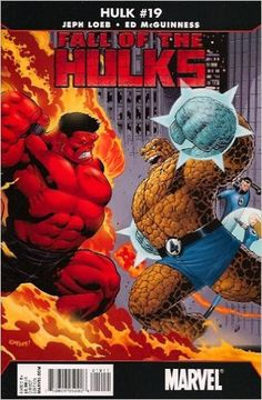 - Written by Jeph Loeb and Art by Ed McGuinness - This is it! The Fall of The Hulks begins here. The opening round: THE RED HULK VS. THE THING with Reed Richards' life at stake. When the Baxter Buildi