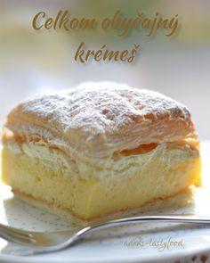 .. chute a vône mojej kuchyne...: Celkom obyčajný krémeš My Recipes, Sweet Tooth, French Toast, Cheesecake, Cupcakes, Bread, Baking, Breakfast, Blog