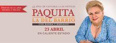 Paquita la del Barrio en Tijuana después de 10 años regresa a Tijuana.  Precios y detalles en http://tjev.mx/1KS06UP #Conciertos más info en http://tjev.mx/9jUxqh