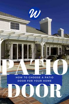How to Choose a Patio Door for Your Home - Nothing complements a beautiful outdoor living space like the perfect patio door. Homeowners are often surprised by the various options they have for new patio doors, but choosing one doesn't have to be a chore. Let this guide be a resource for your next project. | Window World #PatioDoor #WindowWorld #MoreThanJustWindows