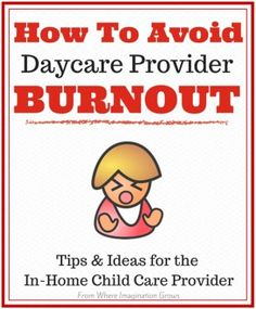 Reducing Stress and Avoiding Daycare Provider Burnout when Starting a Daycare or Running a Daycare