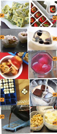 •Congele ervas em azeite de oliva. •Mini sobremesas de chocolate com morango. •Formas como molde para sushis. •Jello shots! •Mini-picolés com frutas e suco. •Congele suco de fruta e para fazer água com sabor. •Chocolate quente e alguns marshmallows no palito. É só misturar até derreter no leite quente. •Congele chocolate e misture com leite de baunilha. •Congele café para fazer cafés gelados. •Smoothies com iogurte e frutas batidas.