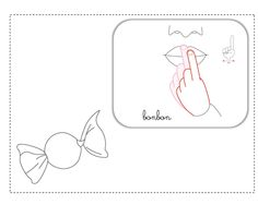 bonbon illustration LSF Sign Language, Signs, Learning, Coding, Nursery Rhymes, Shop Signs, Studying, Teaching, Sign Language Art