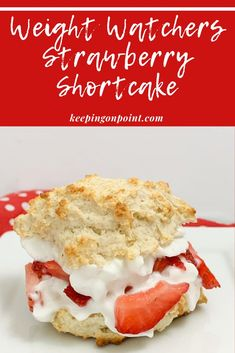 Weight Watchers Strawberry Shortcake - this is only 3 points for blue, green and purple! Low Calorie Desserts, Ww Desserts, Healthy Desserts, Delicious Desserts, Dessert Recipes, Dessert Ideas, Healthy Eats, Healthy Strawberry Shortcake, Strawberry Recipes