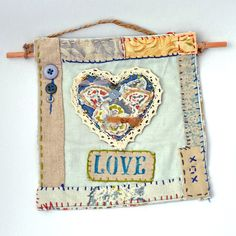 Textile Art Collage - Hearts and Love hanging piece by judithadesigns09 on Etsy