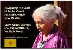 Navigating The Costs of Assisted Living in New Mexico: CoLTS Waiver & More!