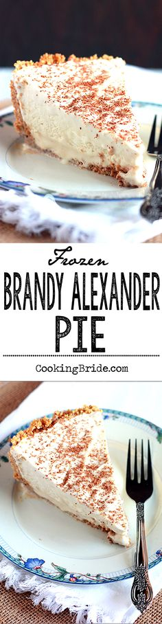A shot of Kahlúa and brandy make this boozy, creamy, frozen Brandy Alexander Pie a dessert for adults only.