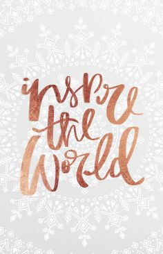 inspire the world by cocorrina