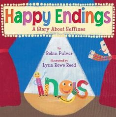 Happy Endings: A Story about Suffixes (Paperback): Robin Pulver, Lynn