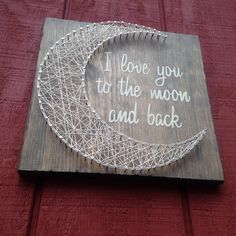 I love ❤️you to the moon and back .... #️⃣#moon #iloveyoutothemoonandback #love #giftidea #nursery #showergift #moonlovers #beautiful #instamoon #madeinmaine #maine #newengland #stars #sky #night #moonsign #daughter #son #husband #wife #rusticsign #wood #naturelover #astrology #maninthemoon #stars #starsandmoon #family #wallart #custom #familylove