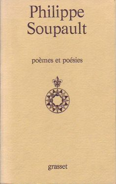 #littérature : Poèmes Et Poésies de Philippe Soupault.  Grasset, 1973. 448 pp. brochées. Philippe Soupault, Dadaism Art, Conte, Romans, Poetry, Stuff To Buy, Accessories, Ebay, Songs
