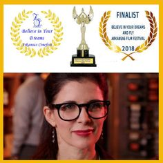 """My film """"One, Two, Guess Who's Who"""" was a Finalist for Best Feature Film at the June 2018 Believe in Your Dreams and Fly Arkansas Film Festival"""