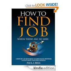 "★★★★★ Download this bestselling book by Paul Rega, nationally recognized Executive Recruiter with over 28 years of headhunting experience, and find out why it hit the #1 position in Job Hunting books in the country, surpassing ""What Color is Your Parachute."" The book rocketed to #1 Job Hunting, Careers & Resumes, #2 Nonfiction, #2 Business & Investing, and was ranked in the Top 20 at #14 on Amazon Kindle during a recent promotion. ""A Must Read in Today's Job Market!"""