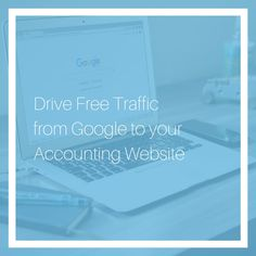 Check out these 15 creative ideas on how to drive free Google traffic if you're an accountant in accounting practice. Google Traffic, Google Account, Google Drive, Creative Ideas, Accounting, Website, Check, Free, Diy Creative Ideas