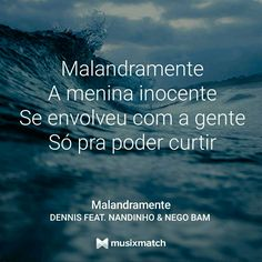Dennis ft. Nandinho & Nego Bam - Malandramente