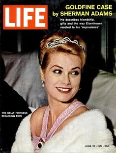 Princess Grace was both Monaco royalty and US royalty - on the cover of LIFE magazine June 23, 1961