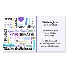 Calm and Relaxing positive words typography Business Cards. This is a fully customizable business card and available on several paper types for your needs. You can upload your own image or use the image as is. Just click this template to get started!