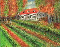 Quebec Canada autumn nature,house ,painted by saad kilo-montreal 1999