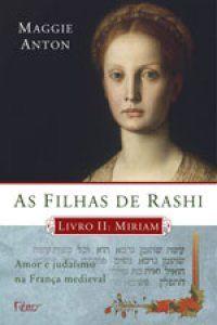 As filhas de Rashi - 02 - Miriam