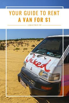 You want to go on a road trip in Australia, the United States, New Zealand, Canada, or Europe? Here's all the info you need to rent a van on a budget.