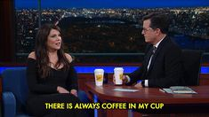 New party member! Tags: coffee lauren graham late show there is always coffee in my cup