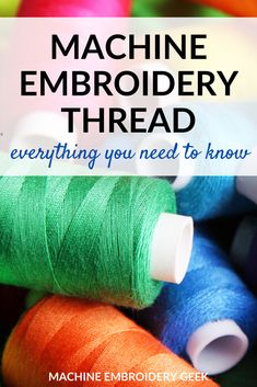 What is Machine Embroidery Thread? | #machineembroidery #embroiderythread #thread #embroideryprojects Used Embroidery Machines, Diy Embroidery Machine, Brother Embroidery Machine, Sewing Machine Thread, Embroidery Tools, Types Of Embroidery, Embroidery Supplies, Embroidery For Beginners, Embroidery Files