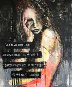 She never looked nice. She looked like art, and art wasn't supposed to look nice; it was supposed to make you feel something. How To Look Better, That Look, How To Make, Denmark, Contemporary Art, How Are You Feeling, Make It Yourself, Nice, Artist